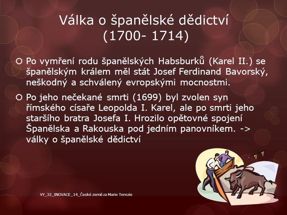 Válka o španělské dědictví (1700- 1714)