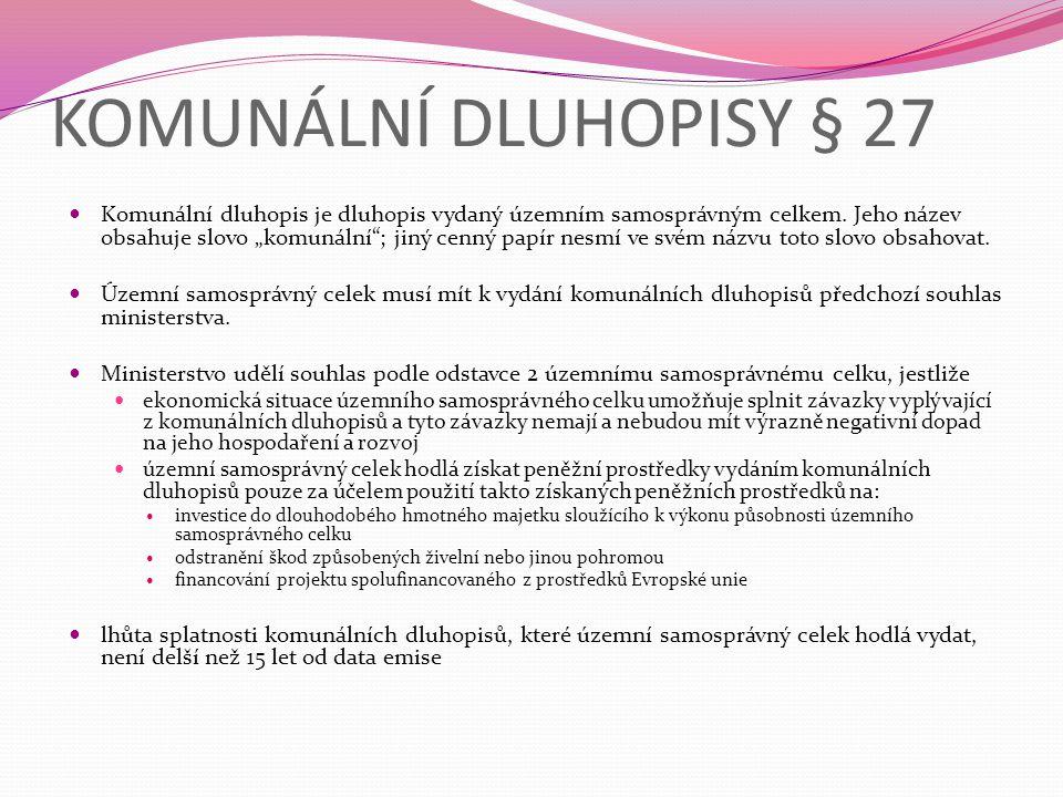 KOMUNÁLNÍ DLUHOPISY § 27