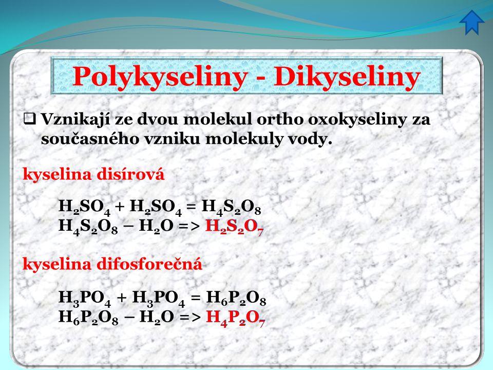 Polykyseliny - Dikyseliny