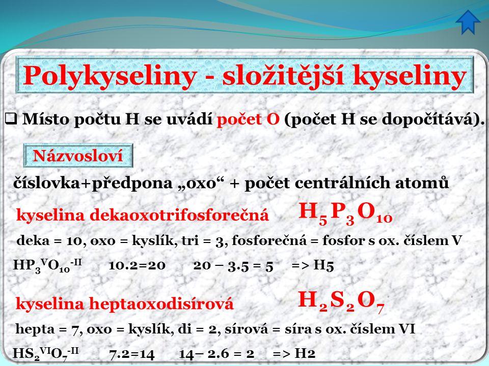 Polykyseliny - složitější kyseliny