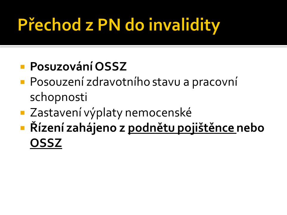 Přechod z PN do invalidity