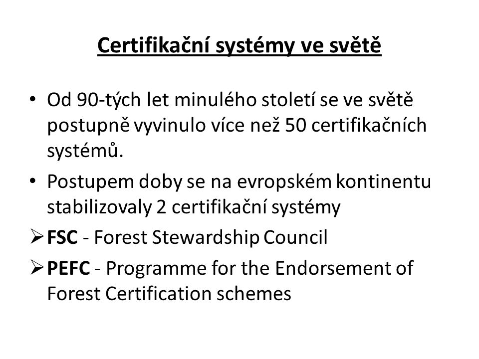 Certifikační systémy ve světě