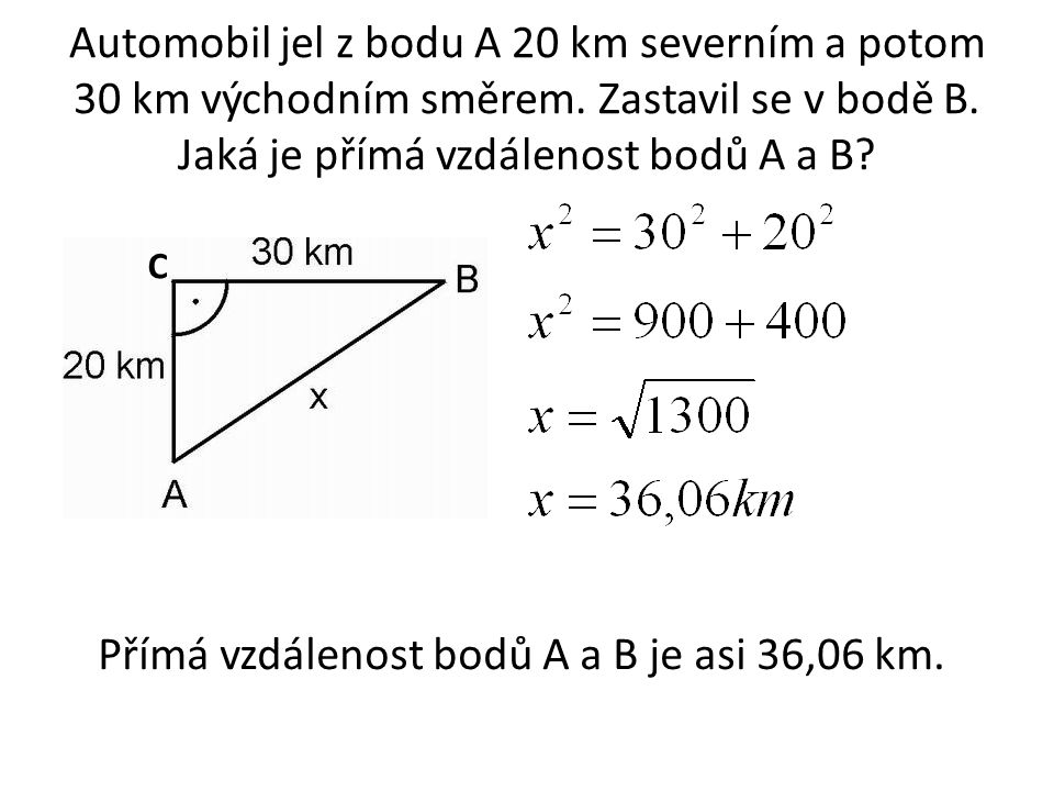 Přímá vzdálenost bodů A a B je asi 36,06 km.
