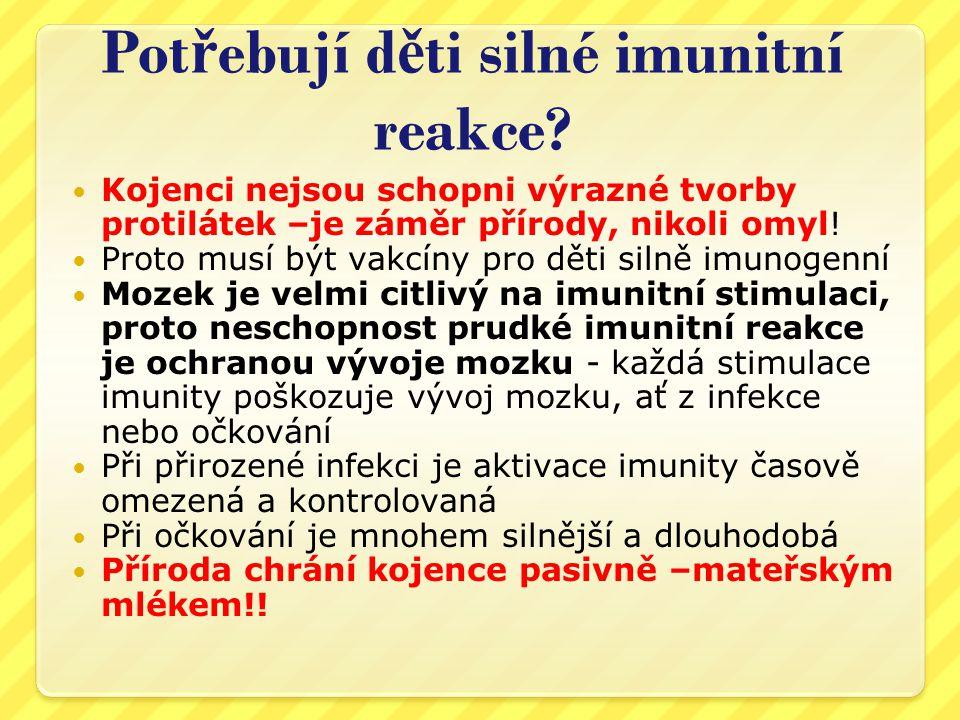 Potřebují děti silné imunitní reakce