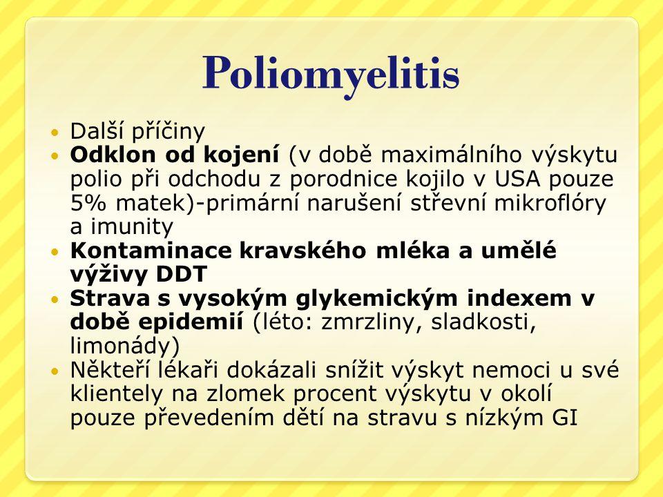 Poliomyelitis Další příčiny