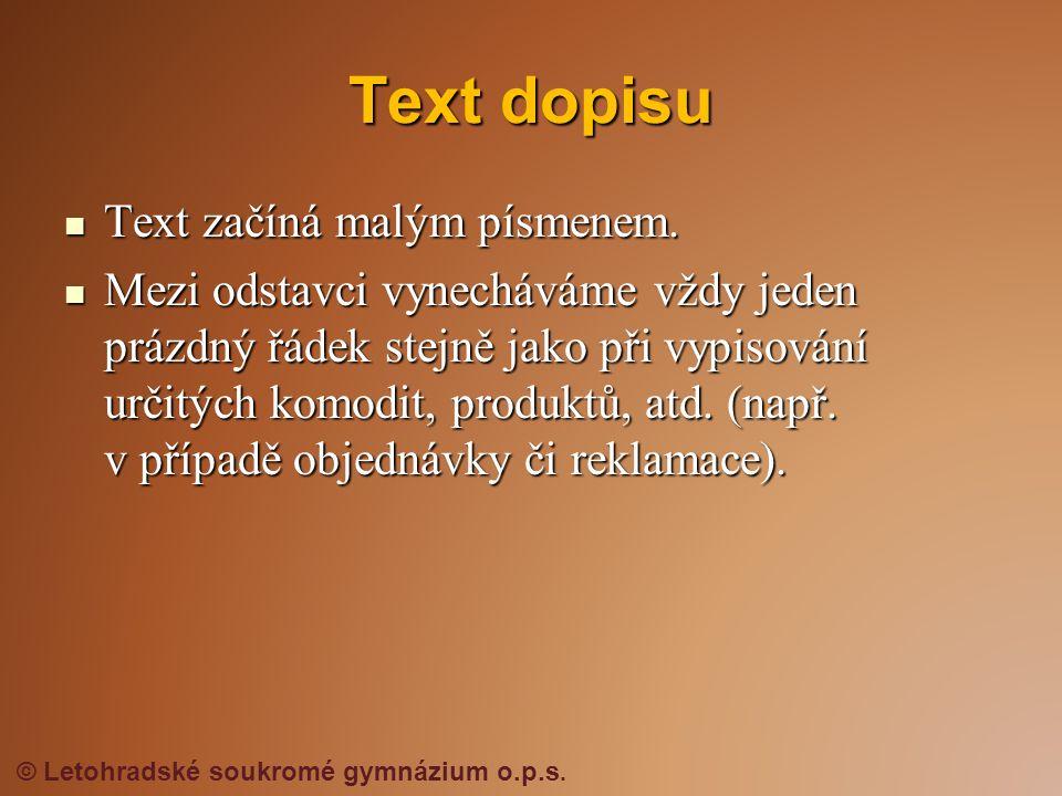 Text dopisu Text začíná malým písmenem.