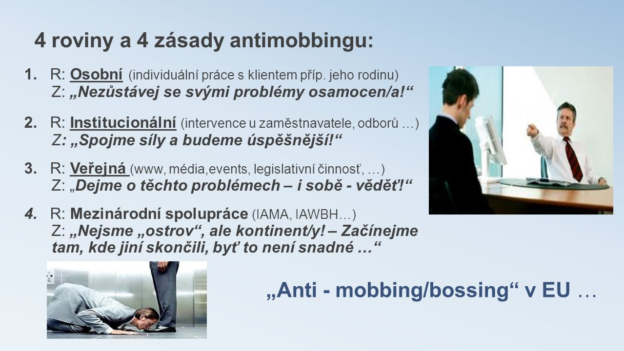 """Anti - mobbing/bossing v EU …"