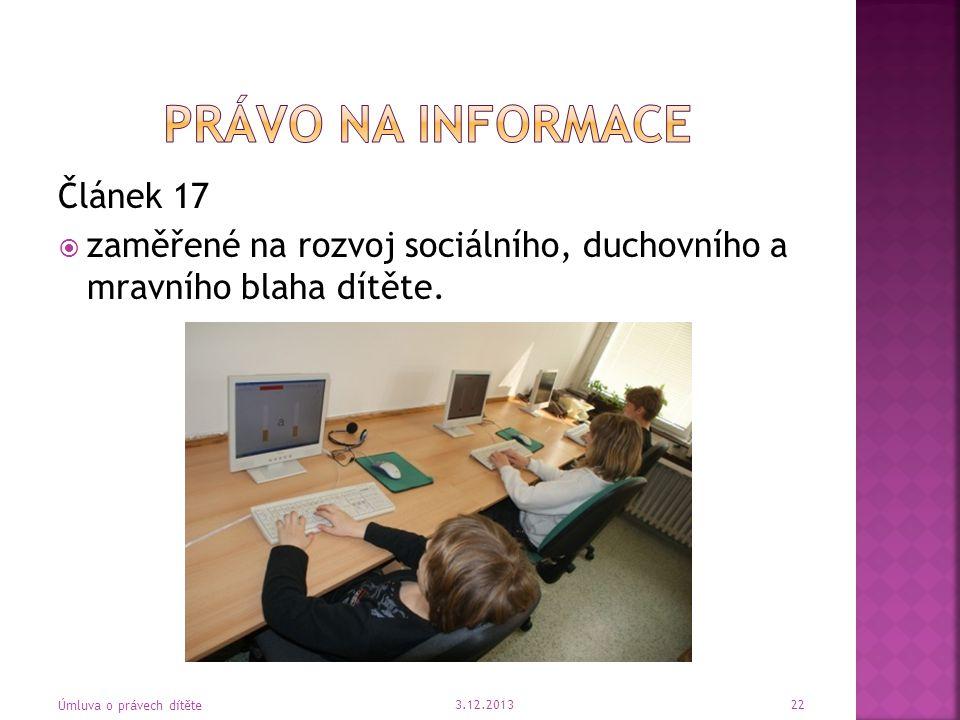 Právo na informace Článek 17