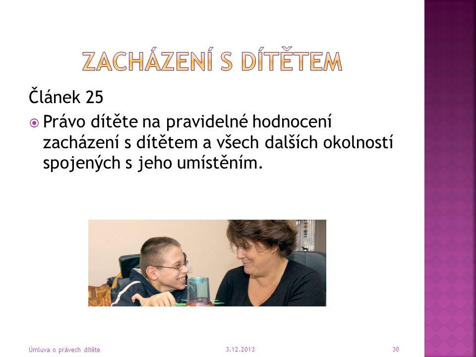 Zacházení s dítětem Článek 25