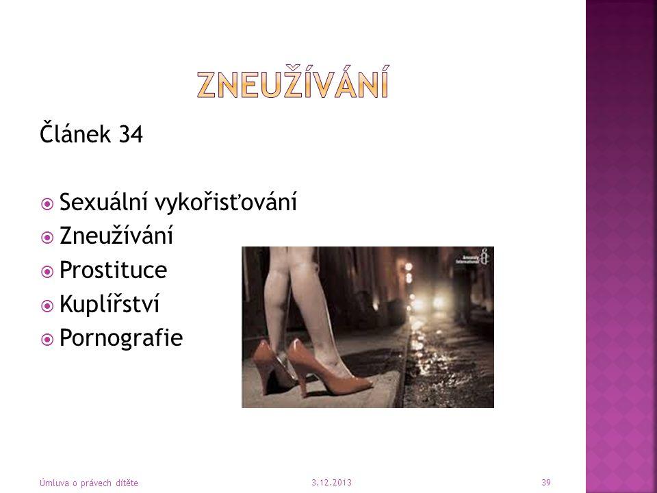zneužívání Článek 34 Sexuální vykořisťování Zneužívání Prostituce