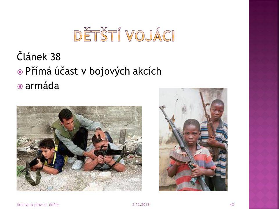 Dětští vojáci Článek 38 Přímá účast v bojových akcích armáda Článek 38