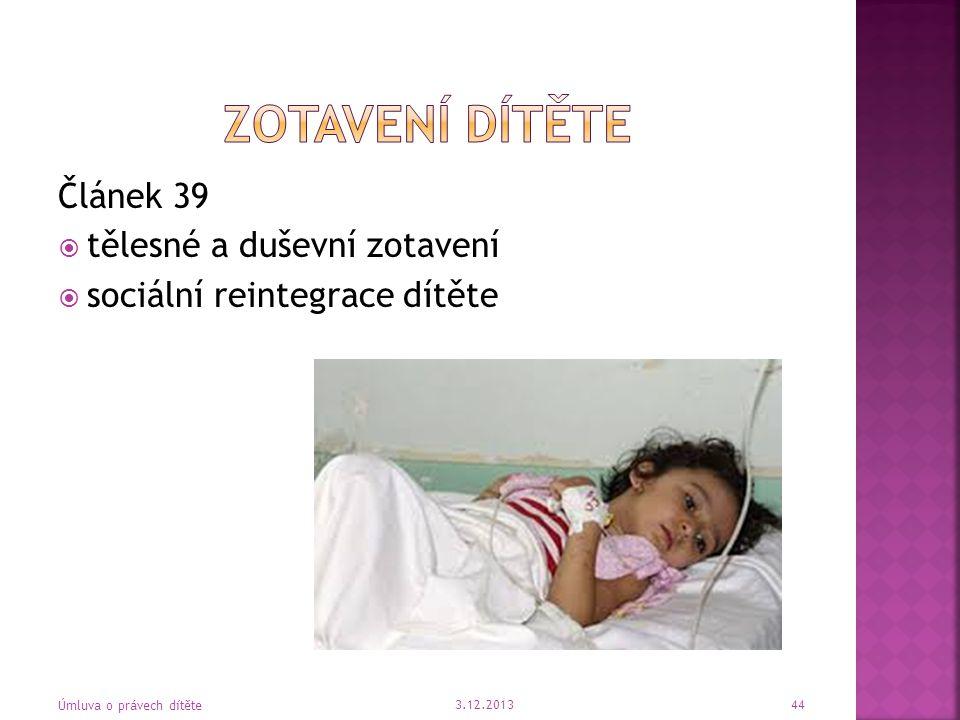 Zotavení dítěte Článek 39 tělesné a duševní zotavení