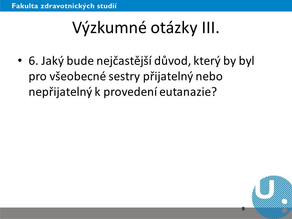 Výzkumné otázky III. 6.