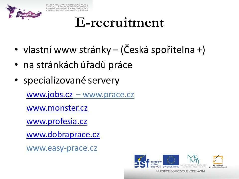 E-recruitment vlastní www stránky – (Česká spořitelna +)