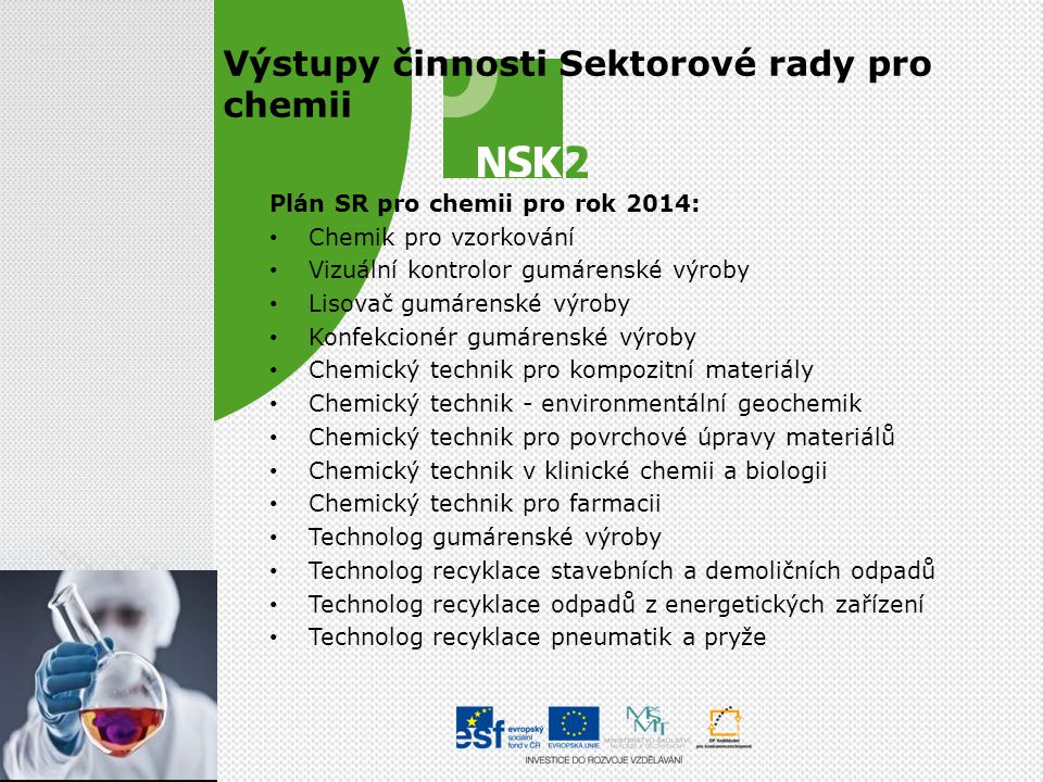 Výstupy činnosti Sektorové rady pro chemii