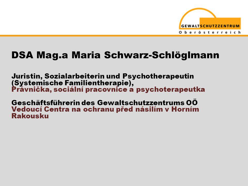 DSA Mag.a Maria Schwarz-Schlöglmann
