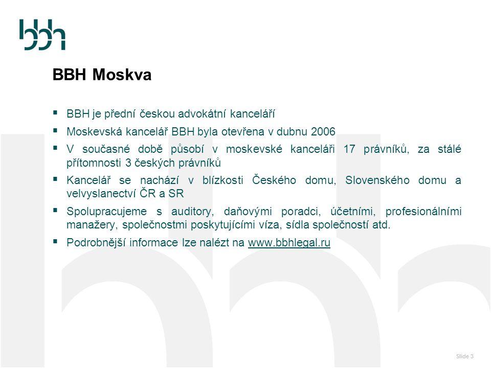 BBH Moskva BBH je přední českou advokátní kanceláří
