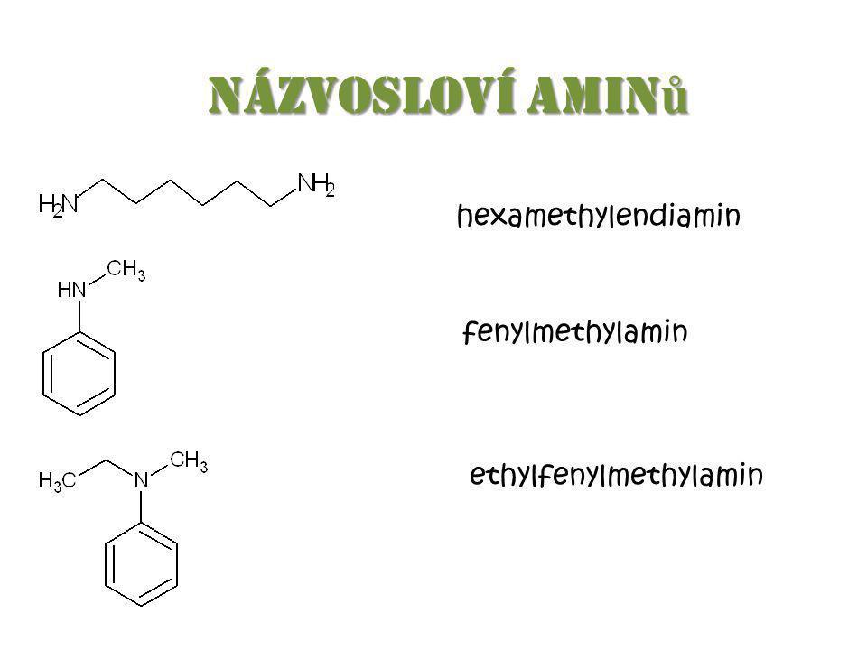 Názvosloví aminů hexamethylendiamin fenylmethylamin