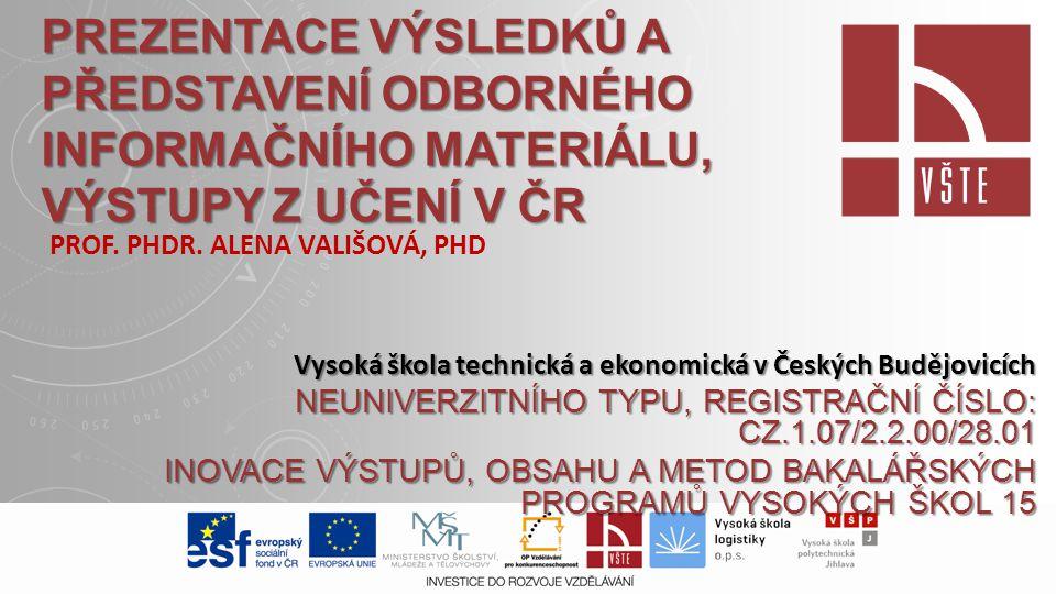 Prof. PhDr. Alena Vališová, PhD