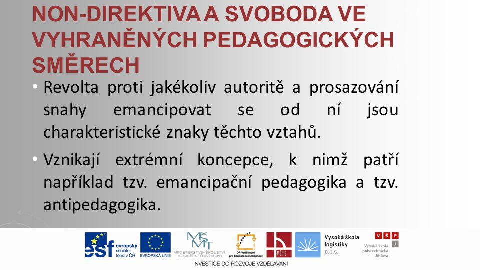 Non-direktiva a svoboda ve vyhraněných pedagogických směrech