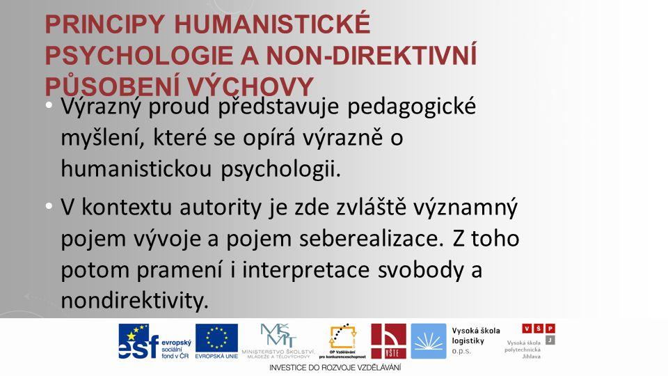 Principy humanistické psychologie a non-direktivní působení výchovy