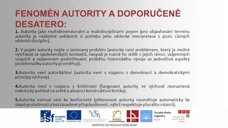 Fenomén autority a doporučené desatero: