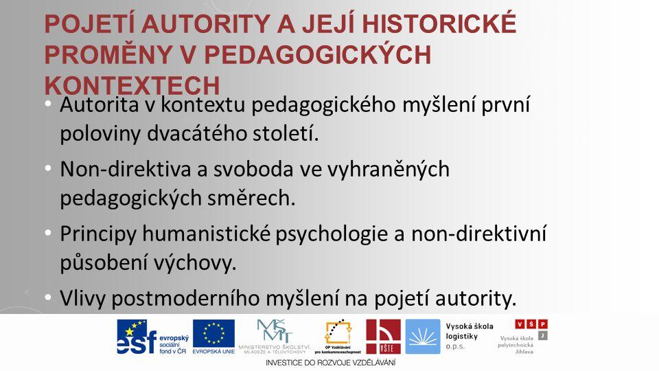 Pojetí autority a její historické proměny v pedagogických kontextech