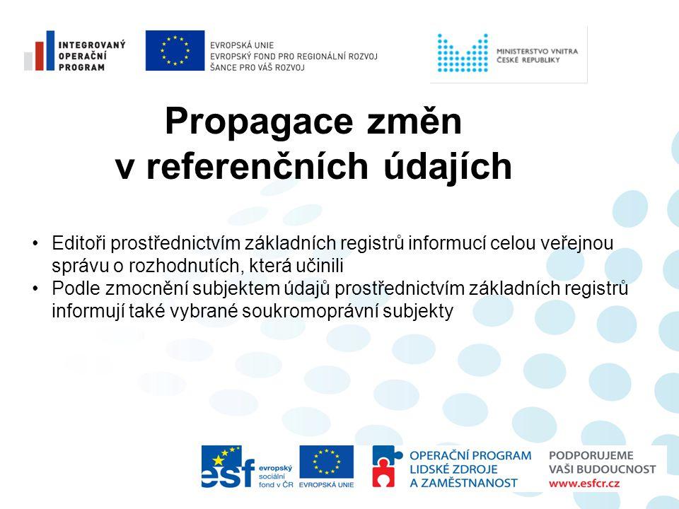 Propagace změn v referenčních údajích