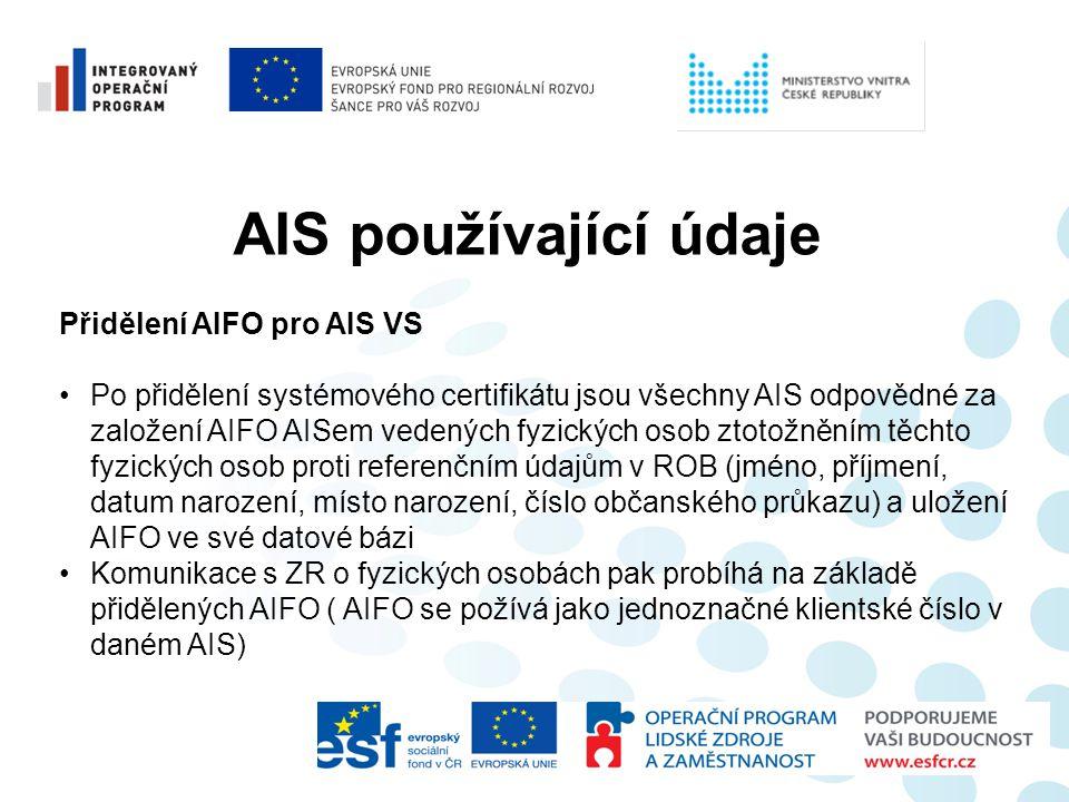 AIS používající údaje Přidělení AIFO pro AIS VS