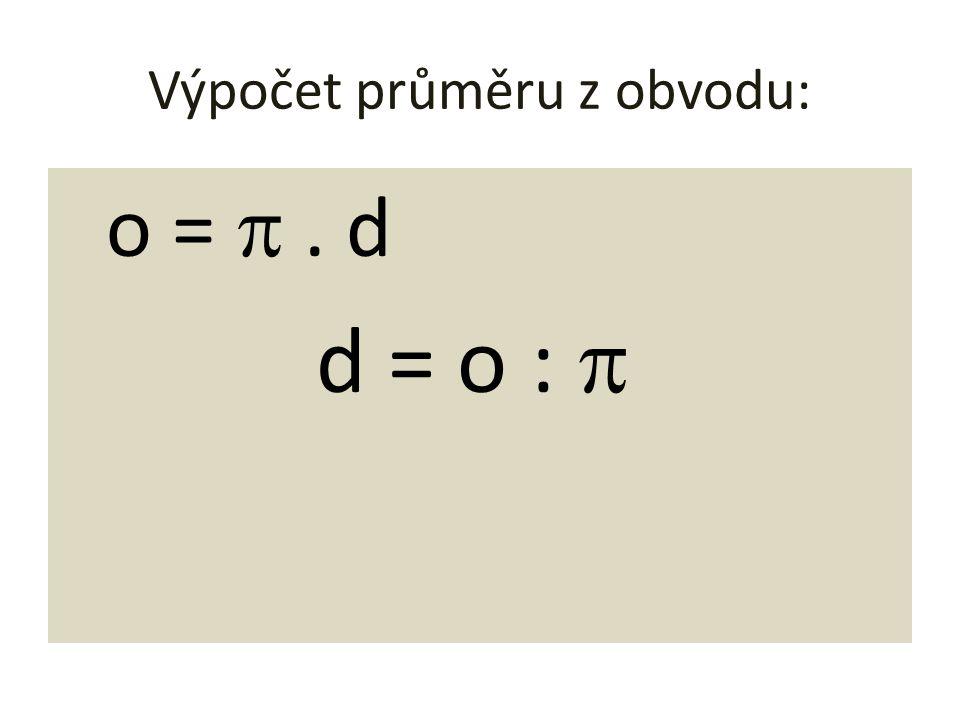 Výpočet průměru z obvodu: