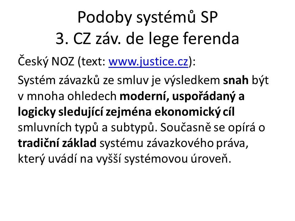 Podoby systémů SP 3. CZ záv. de lege ferenda