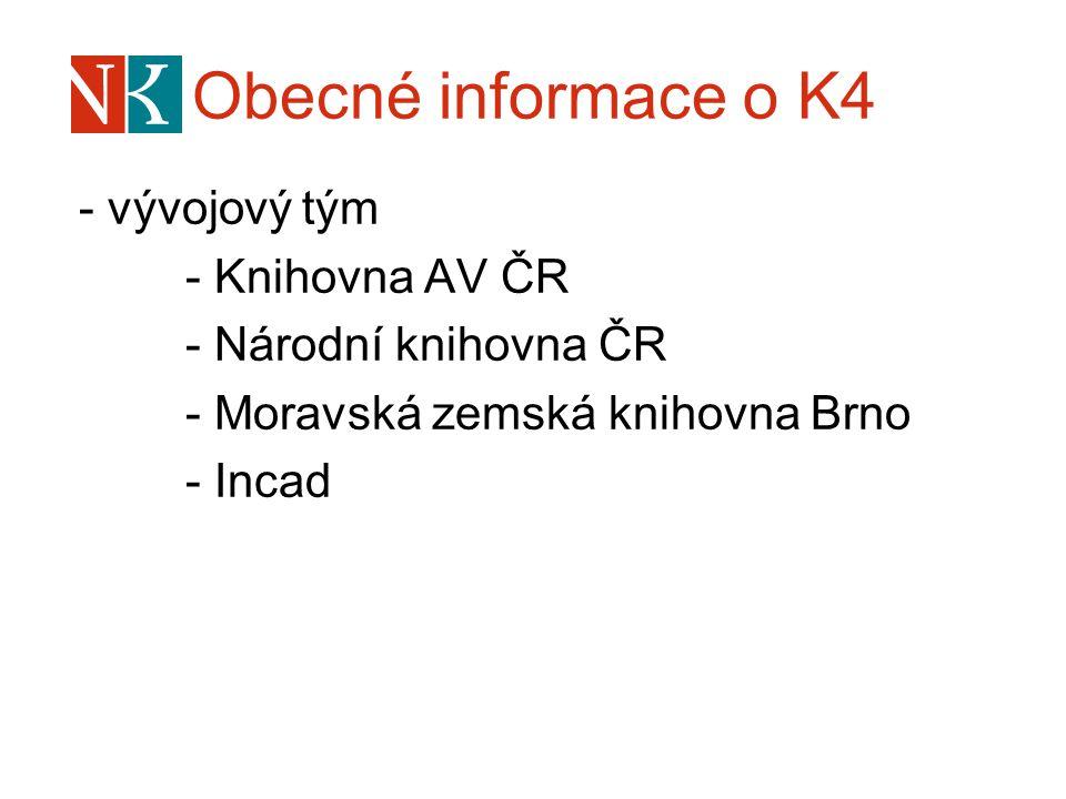 Obecné informace o K4 - vývojový tým - Knihovna AV ČR