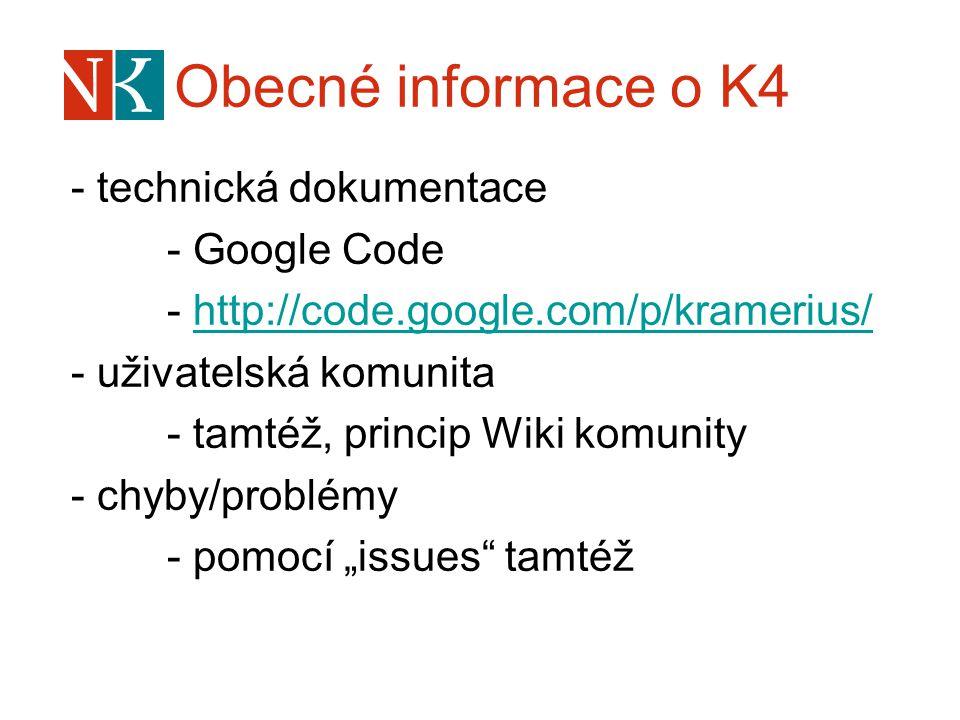 Obecné informace o K4 - technická dokumentace - Google Code