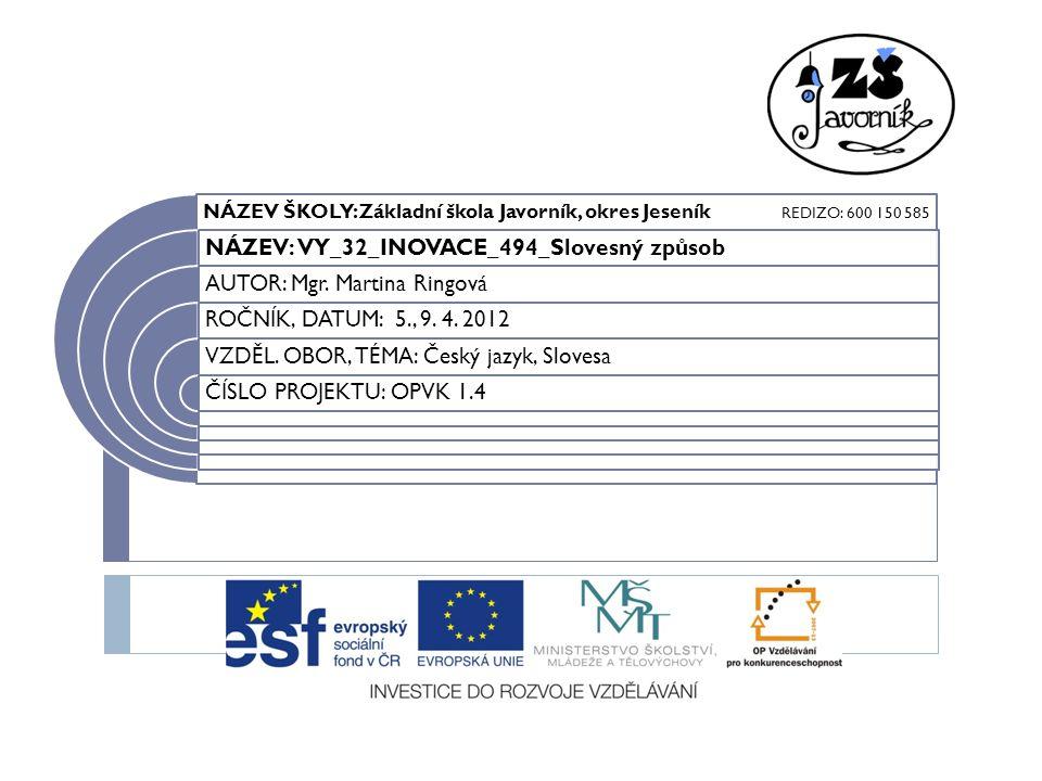 NÁZEV: VY_32_INOVACE_494_Slovesný způsob