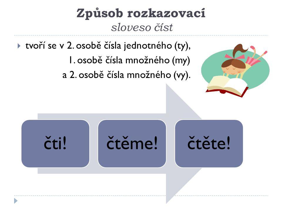 Způsob rozkazovací sloveso číst