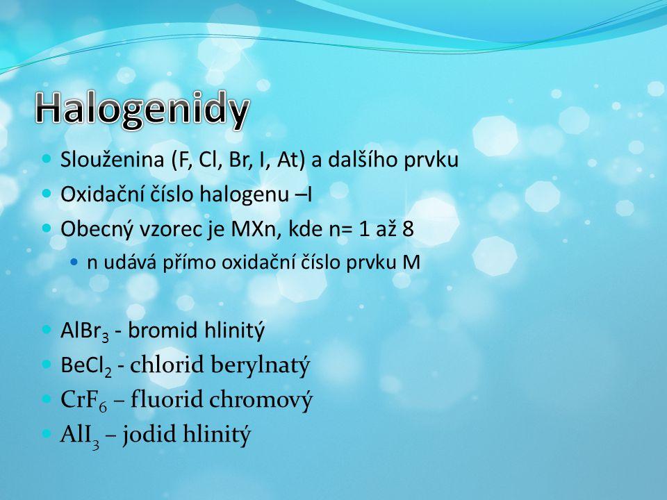 Halogenidy Slouženina (F, Cl, Br, I, At) a dalšího prvku
