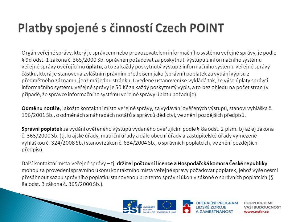 Platby spojené s činností Czech POINT