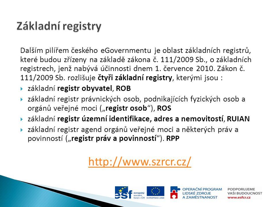 Základní registry http://www.szrcr.cz/