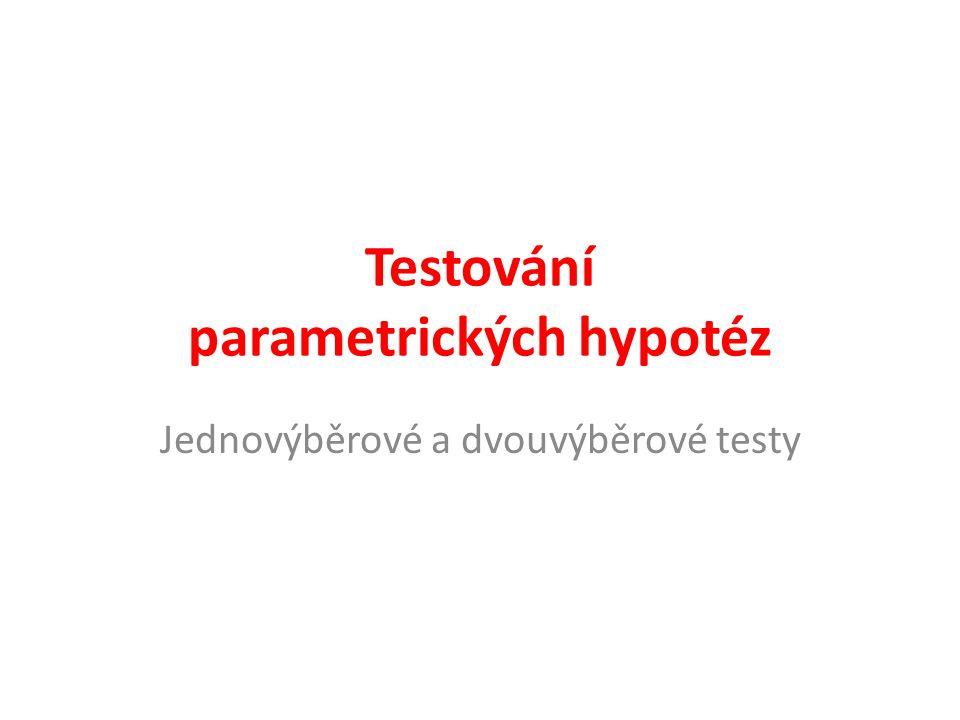 Testování parametrických hypotéz