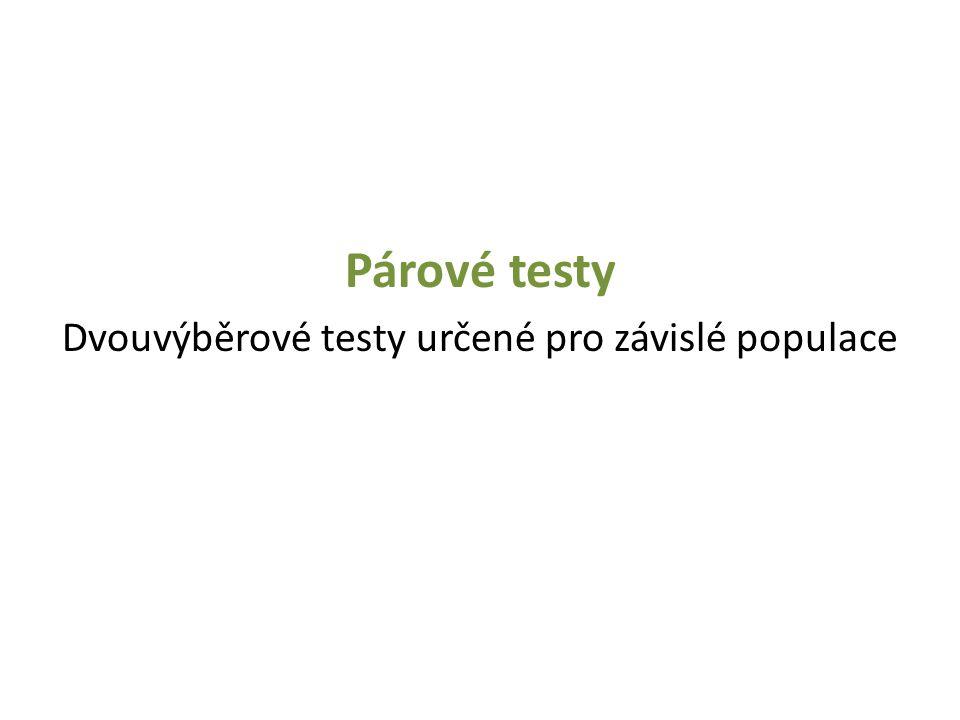 Dvouvýběrové testy určené pro závislé populace