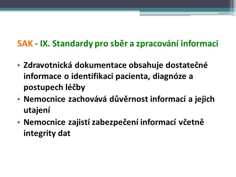 SAK - IX. Standardy pro sběr a zpracování informaci
