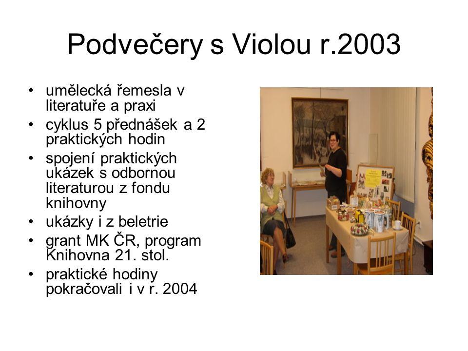Podvečery s Violou r.2003 umělecká řemesla v literatuře a praxi
