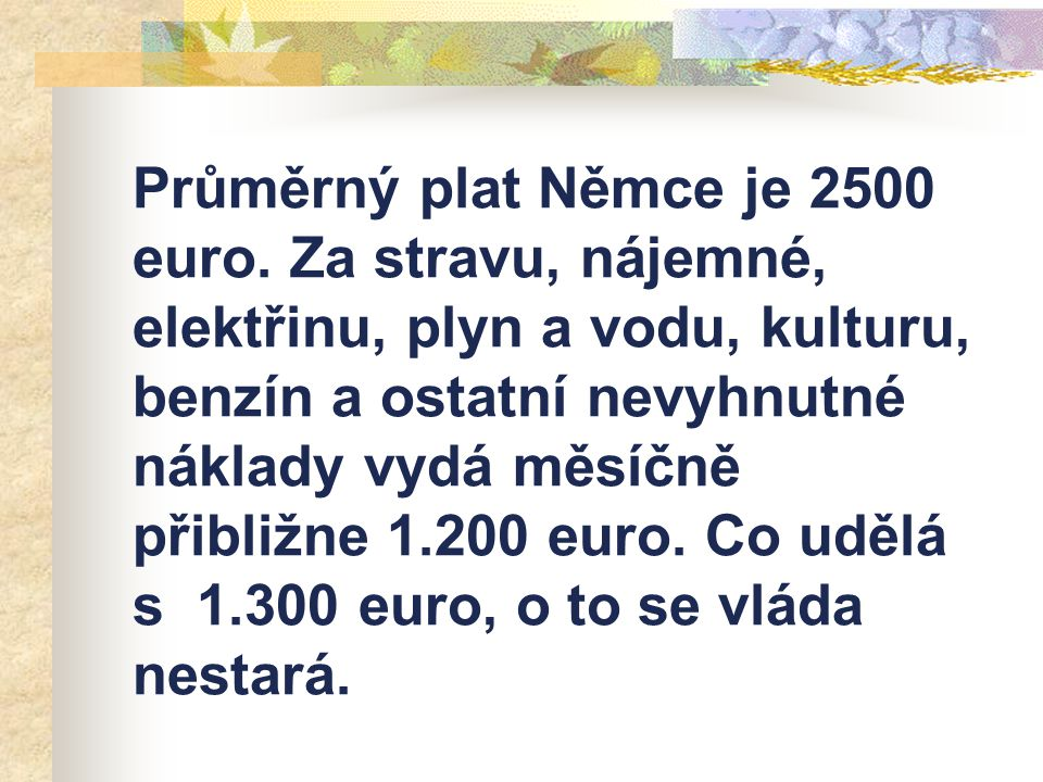 Průměrný plat Němce je 2500 euro