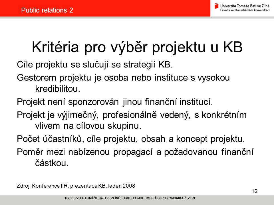Kritéria pro výběr projektu u KB