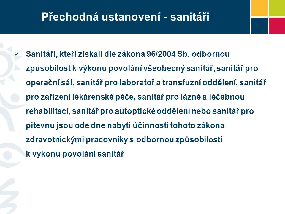 Přechodná ustanovení - sanitáři