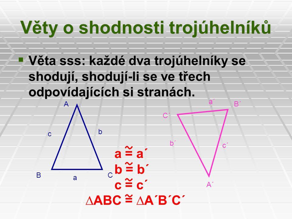 Věty o shodnosti trojúhelníků