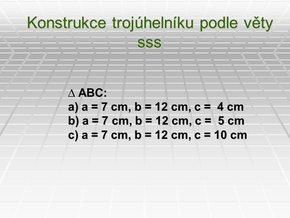 Konstrukce trojúhelníku podle věty sss