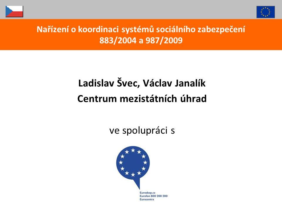 Ladislav Švec, Václav Janalík Centrum mezistátních úhrad
