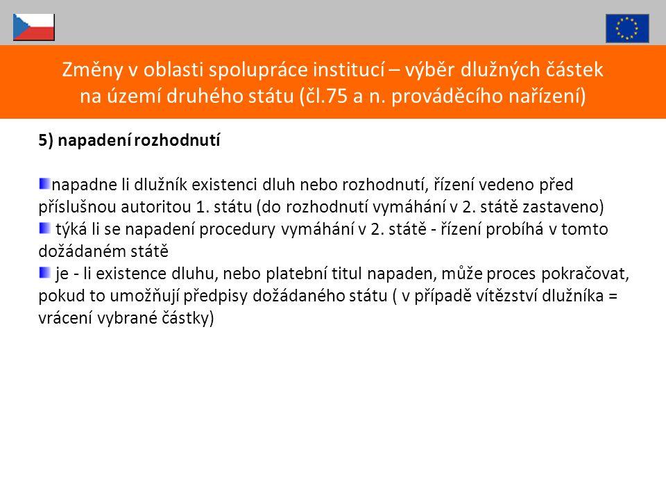Změny v oblasti spolupráce institucí – výběr dlužných částek na území druhého státu (čl.75 a n. prováděcího nařízení)