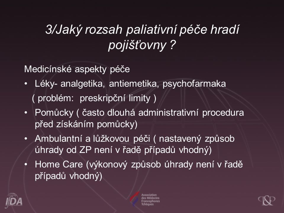 3/Jaký rozsah paliativní péče hradí pojišťovny